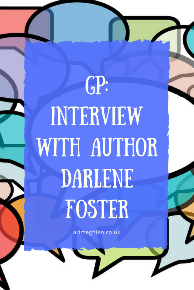 Banner: Guest post Interview with Author Darlene Foster